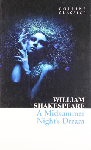 A Midsummer Night's Dream (Collins Classics)