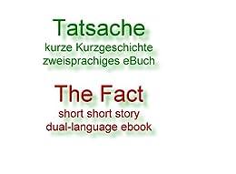 Tatsache (zweisprachiges eBuch 6)