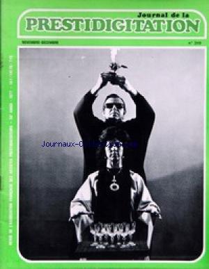 JOURNAL DE LA PRESTIDIGITATION [No 319] du 01/11/1977 - par Collectif