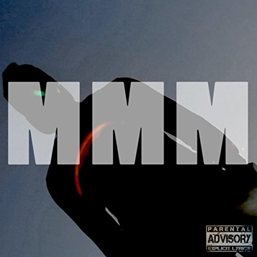 MMM Freestyle [Explicit]