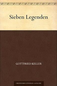 Sieben Legenden von [Keller, Gottfried]