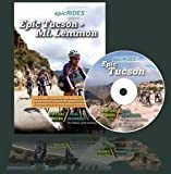 EPIC TUCSON - MT. LEMMON - Virtual Rides - Real Workouts For Indoor Cycle Training