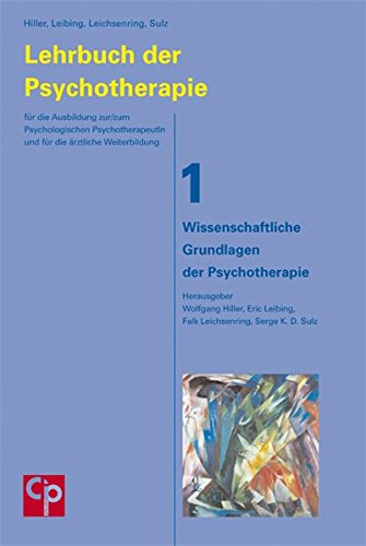 Lehrbuch der Psychotherapie, Band 1 – Wissenschaftliche Grundlagen der Psychotherapie