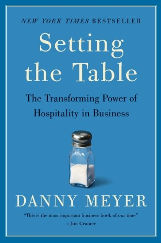 Setting the Table por Danny Meyer