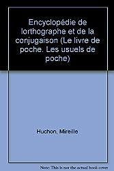 Encyclopédie de l'orthographe et de la conjugaison