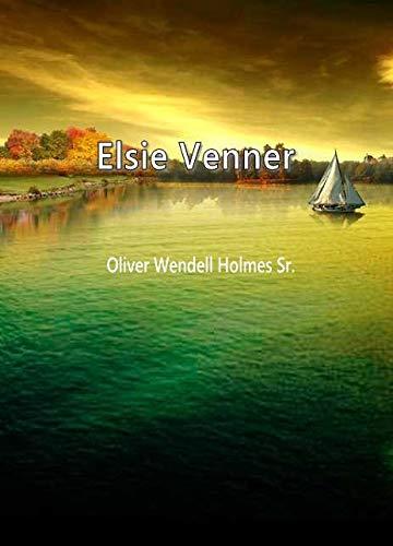 Elsie Venner (English Edition)