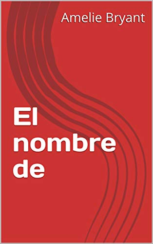 El nombre de  (Catalan Edition)