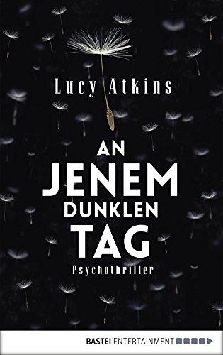 An jenem dunklen Tag: Psychothriller