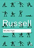 Why Men Fight: Volume 30 (Routledge Classics)