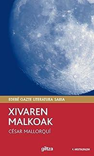 Xivaren malkoak par  César Mallorquí del Corral