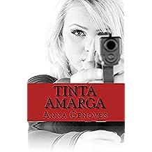 Tinta Amarga (Thriller neo-noir nº 1)