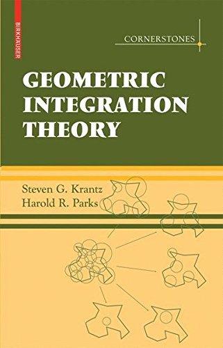 Geometric Integration Theory (Cornerstones) by Steven G Krantz (2008-08-12)