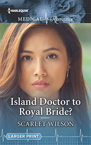 Island Doctor to Royal Bride? (English Edition)