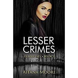 Lesser Crimes: A Romantic Mystery (Deadly Lies Book 3)