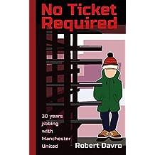 No Ticket Required