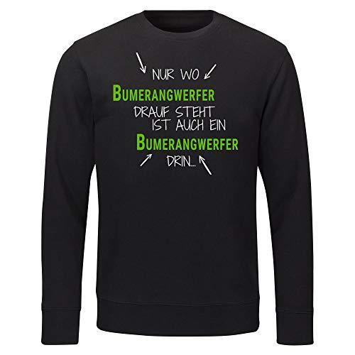 Multifanshop Sweatshirt Nur wo Bumerangwerfer Drauf Steht ist auch EIN Bumerangwerfer drin schwarz Herren Gr. S bis 2XL - Lustig Witzig, Größe:XXL