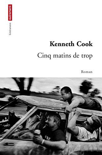 Kenneth Cook - Cinq matins de trop