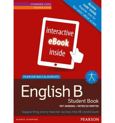 [(Pearson Baccalaureate English B ebook only edition for the IB Diploma (etext))] [Author: Pat Janning] published on (December, 2014)