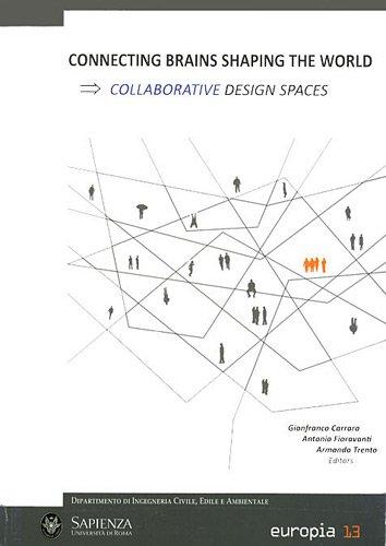 Connecting Brains Shaping the World : Collaborative Design Spaces par Gianfranco Carrara