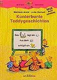 Kunterbunte Teddygeschichten: Nach den Regeln der neuen Rechtschreibung (Känguru - Bildergeschichten zum Lesenlernen / Ab 6 Jahren)