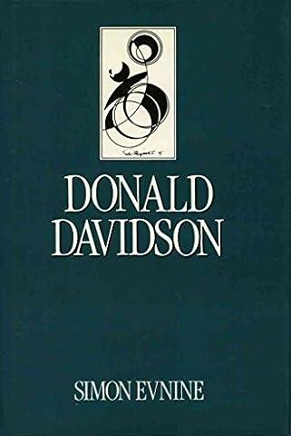 [Donald Davidson] (By: Simon Evnine) [published: July, 1991]