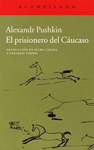 El prisionero del Cáucaso por Aleksandr Sergueevich Pushkin
