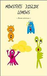 Monsters dislike Lemons (English Edition)
