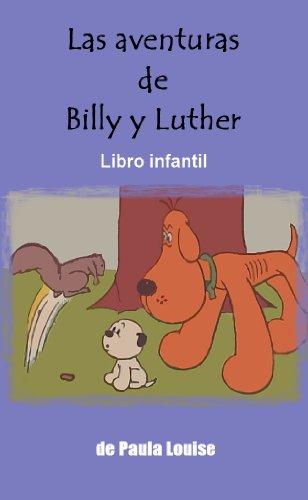 Libro Infantil: Las aventuras de Billy y Luther eBook: Paula ...