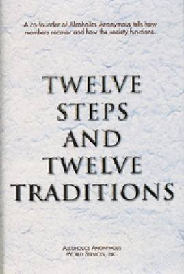 [Twelve Steps and Twelve Traditions] (By: Aa Services) [published: October, 2007]