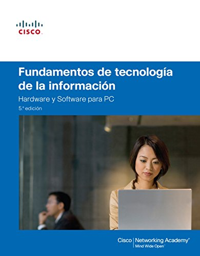 Fundamentos De Tecnologia De La Información. Cisco Comptia A+ (Cisco Press)