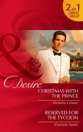 book cover of Christmas with the Prince / Reserved for the Tycoon