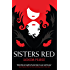 Sisters Red (Retold Fairytales Series Book 1)