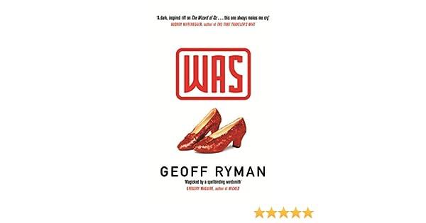 2aee0e1723c33c Was (English Edition) eBook  Geoff Ryman  Amazon.de  Kindle-Shop