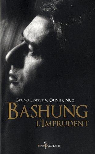 Bashung l'Imprudent par Bruno Lesprit, Olivier Nuc