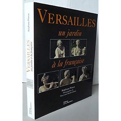 Versailles : Un jardin à la française