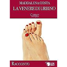 La Venere di Urbino (Carnet Érotique)