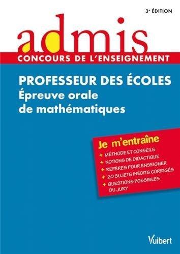 Concours Professeur des écoles - Épreuve orale de mathématiques - Admis - Je m'entraîne - Session 2013-2014 - CRPE de Eric Greff (2012) Broché
