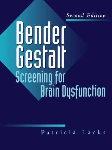 Bender Gestalt Screening for Brain Dysfunction 2nd edition by Lacks, Patricia (1998) Paperback