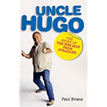 Uncle Hugo: The Story of the Wee Man from Strabane