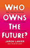 Who Owns the Future? (English Edition)