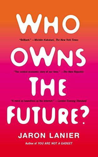 Buchseite und Rezensionen zu 'Who Owns the Future?' von Jaron Lanier