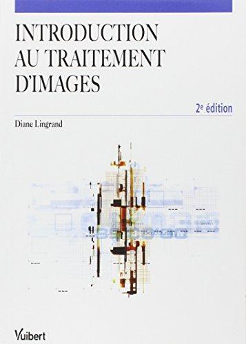Introduction au traitement d'images par Diane Lingrand