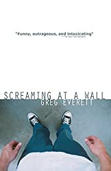 Screaming at a Wall