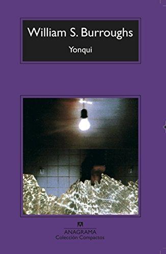 Yonqui (Compactos Anagrama) por William S. Burroughs