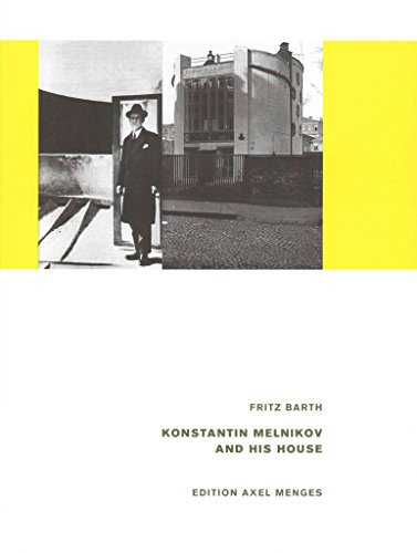 [(Konstantin Melnikov & His House)] [By (author) Fritz Barth] published on (September, 2015)