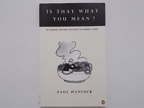Is That What You Mean? (English Language Teaching) by Paul Hancock (1990-09-27)