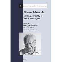 Eliezer Schweid: The Responsibility of Jewish Philosophy: 1 (Library of Contemporary Jewish Philosophers)