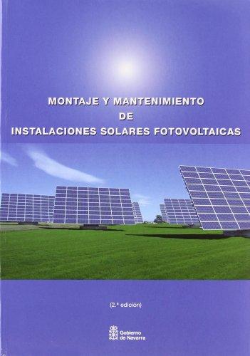 Montaje y mantenimiento de instalaciones solares fotovoltaicas por Centro Nacional de Formación Profesional Ocupacional en Energías Renovables y Eficiencia Energética