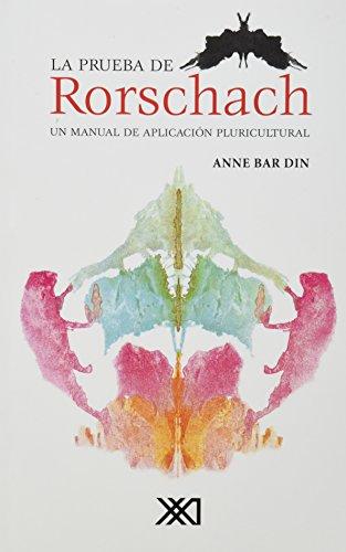 La prueba de Rorschach: Un manual de aplicación pluricultural (Psicología y psicoanálisis)