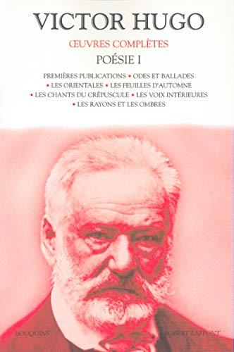 Oeuvres complètes de Victor Hugo : Poésie, tome 1